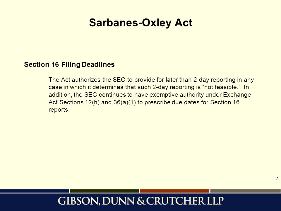 Sarbanes-Oxley Act Section 16 Filing Deadlines