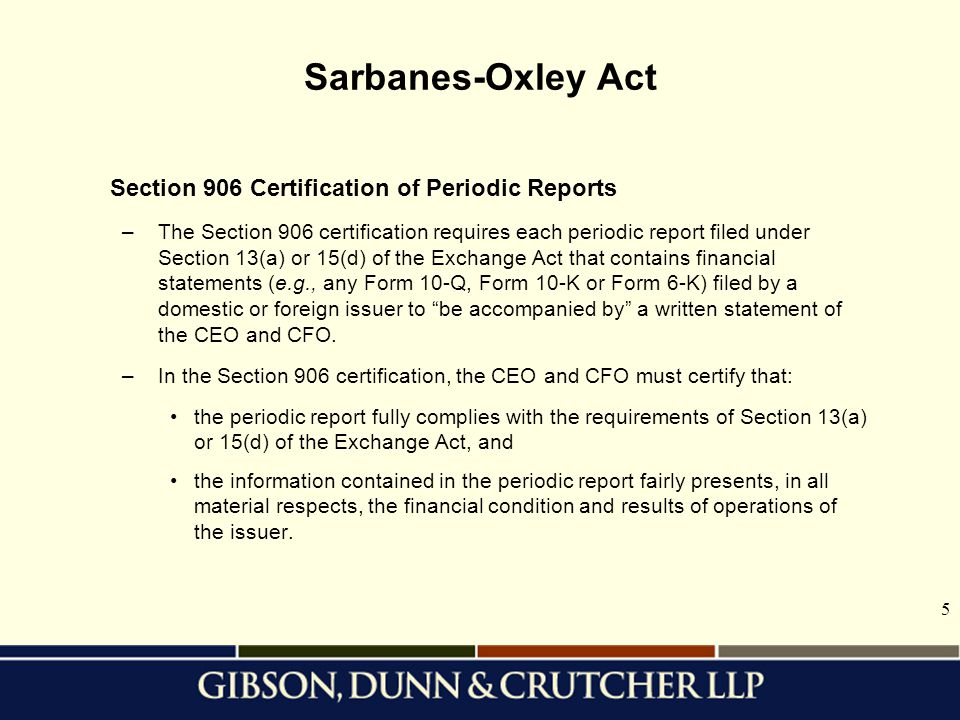 Sarbanes-Oxley Act Section 906 Certification of Periodic Reports