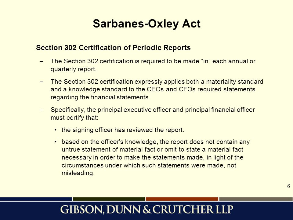 Sarbanes-Oxley Act Section 302 Certification of Periodic Reports