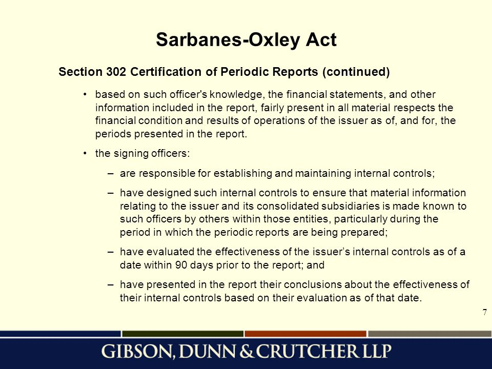 Sarbanes-Oxley Act Section 302 Certification of Periodic Reports (continued)