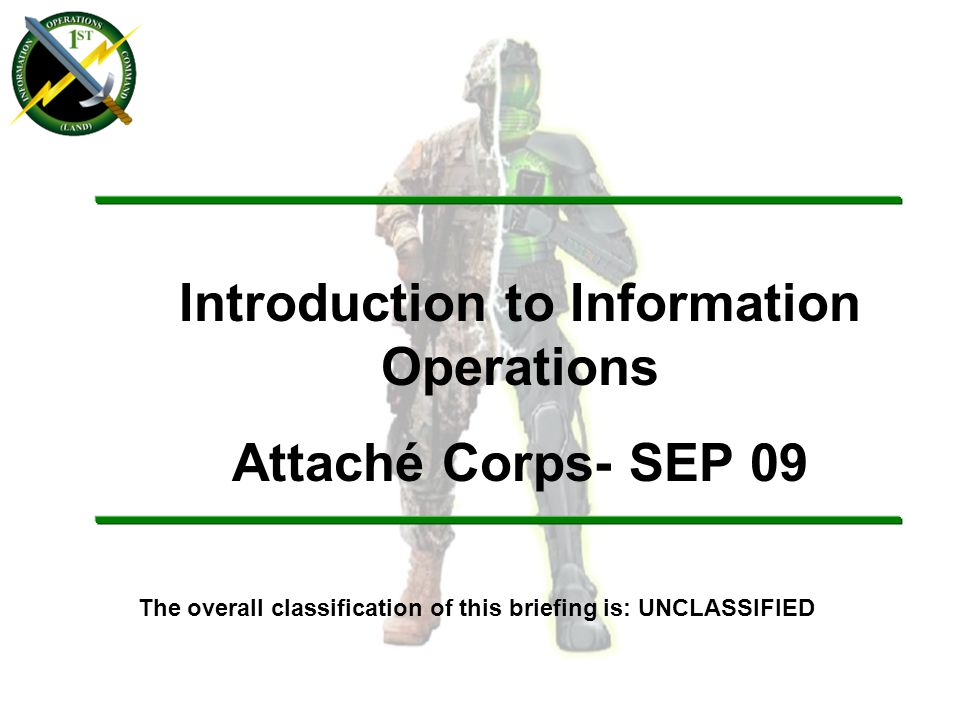 Introduction to Information Operations Attaché Corps- SEP 09