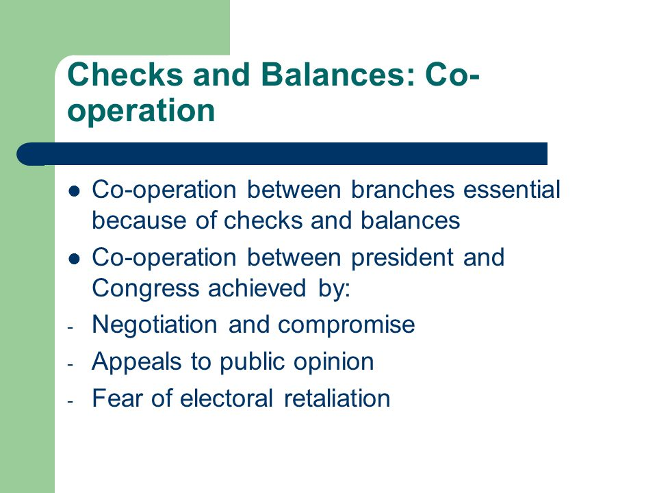Checks and Balances: Co-operation