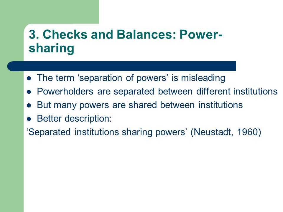 3. Checks and Balances: Power-sharing
