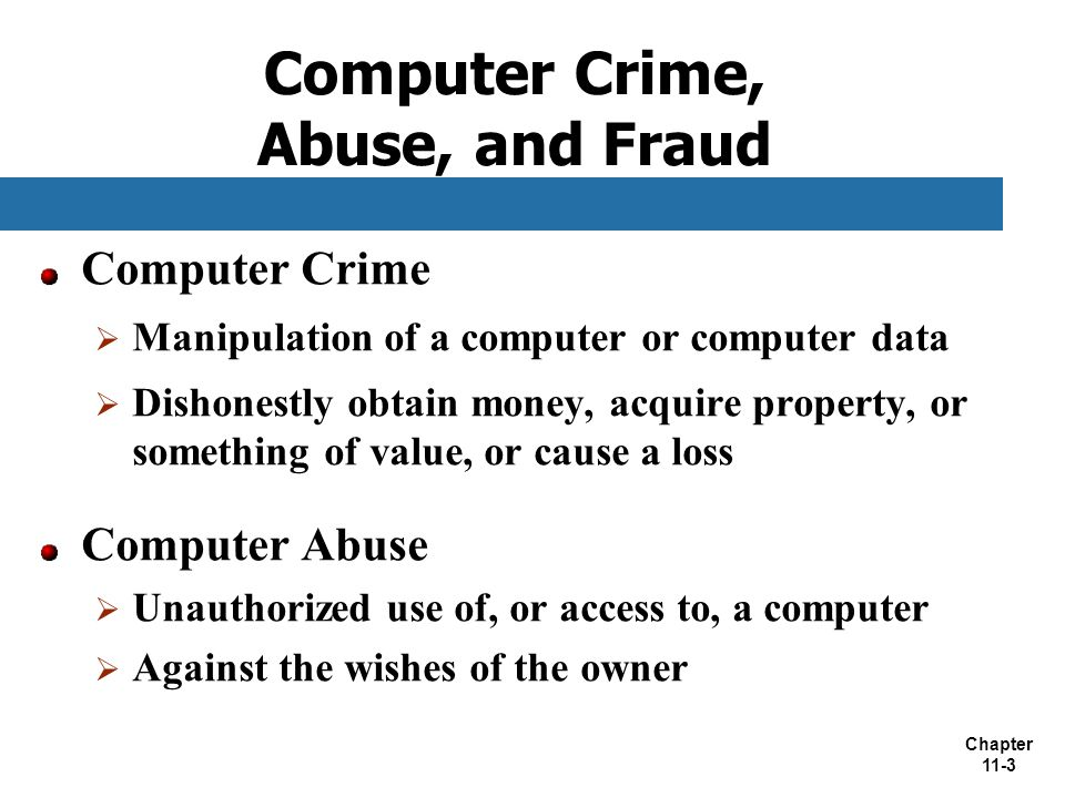 Computer Crime, Abuse, and Fraud
