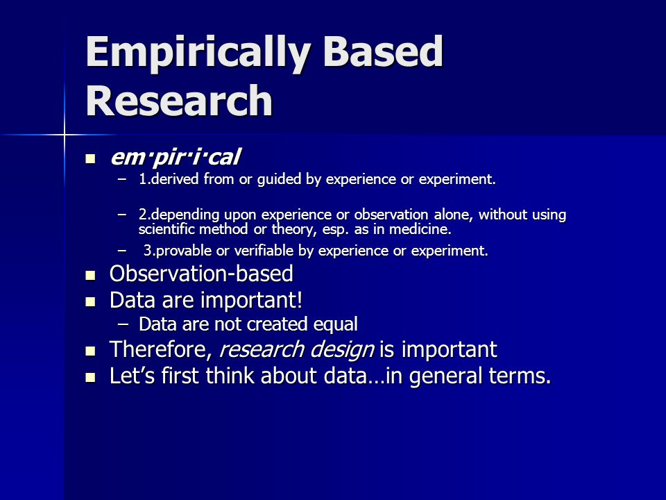 Empirically Based Research