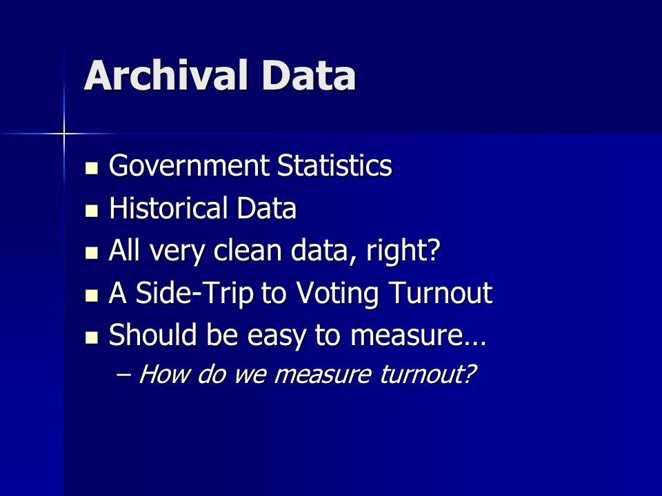 Archival Data Government Statistics Historical Data
