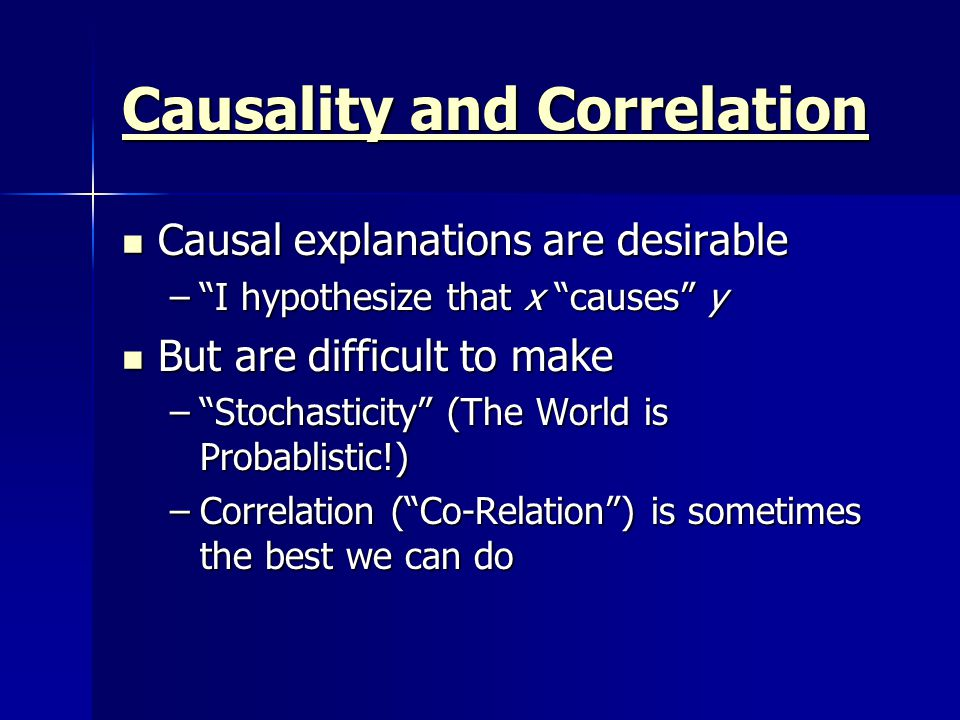 Causality and Correlation