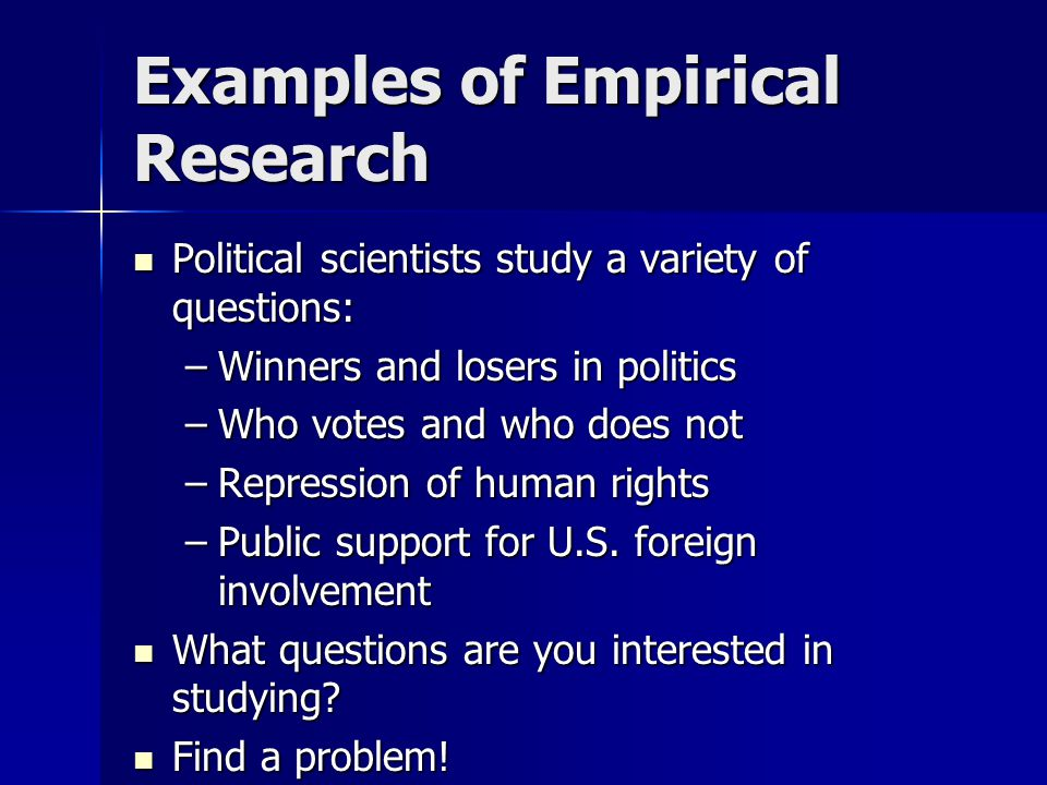 Examples of Empirical Research
