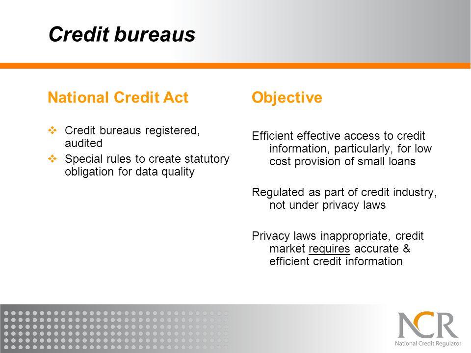 Credit bureaus National Credit Act Objective