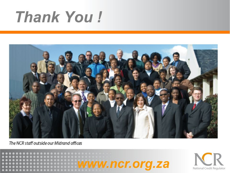 Thank You ! www.ncr.org.za