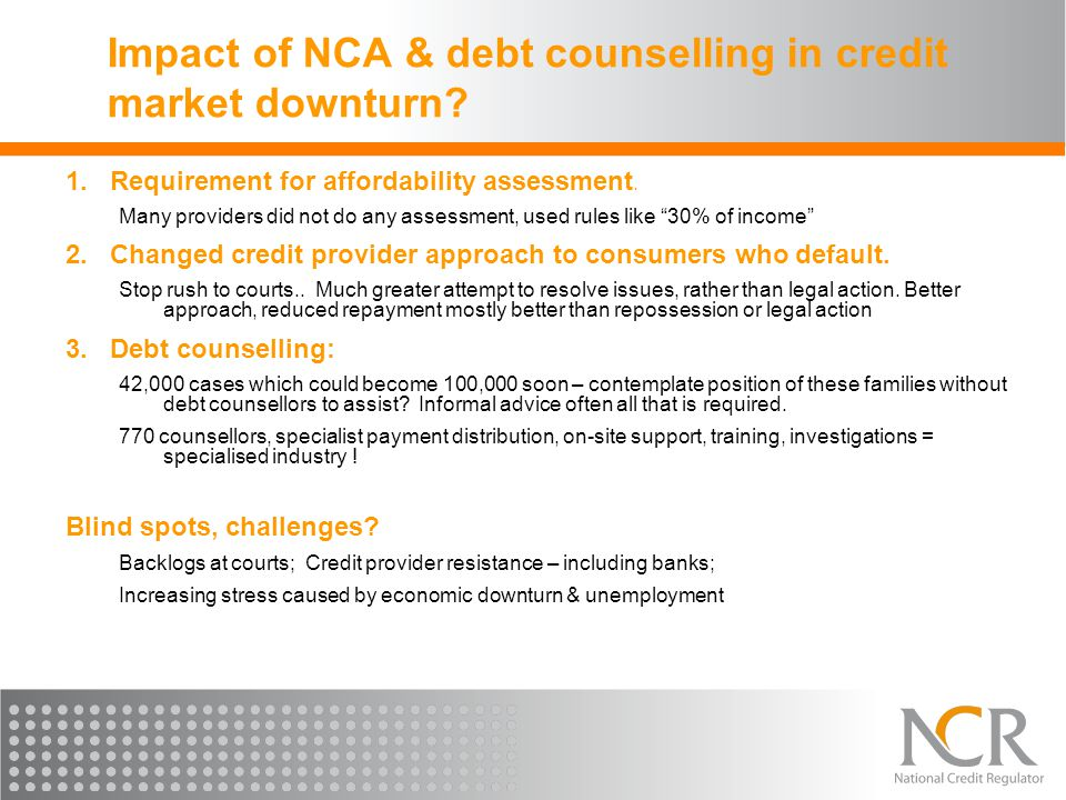 Impact of NCA & debt counselling in credit market downturn