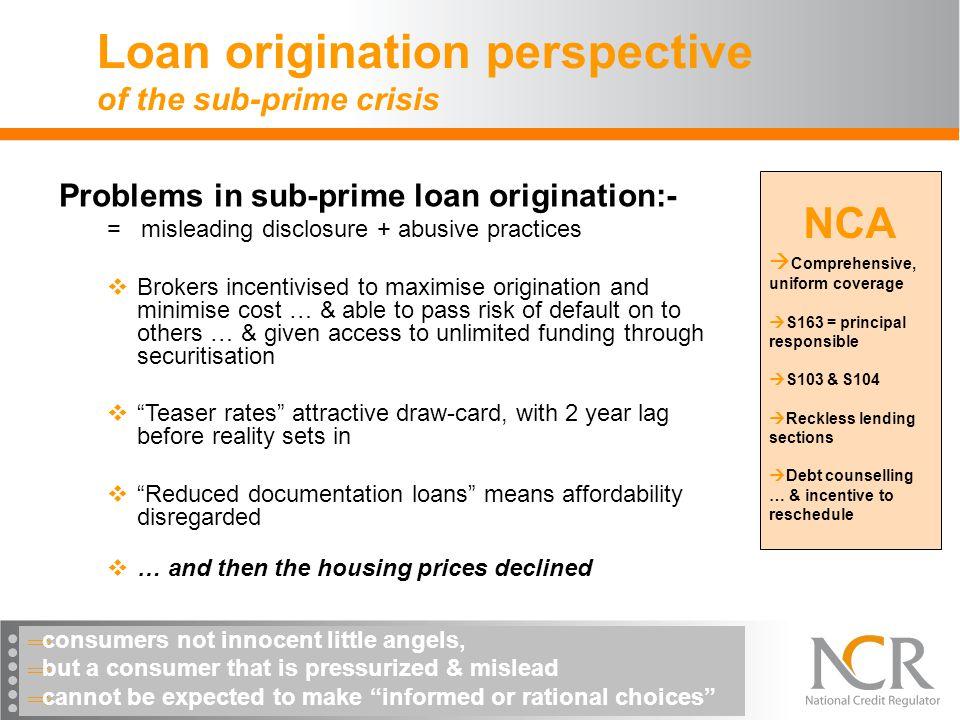 Loan origination perspective of the sub-prime crisis