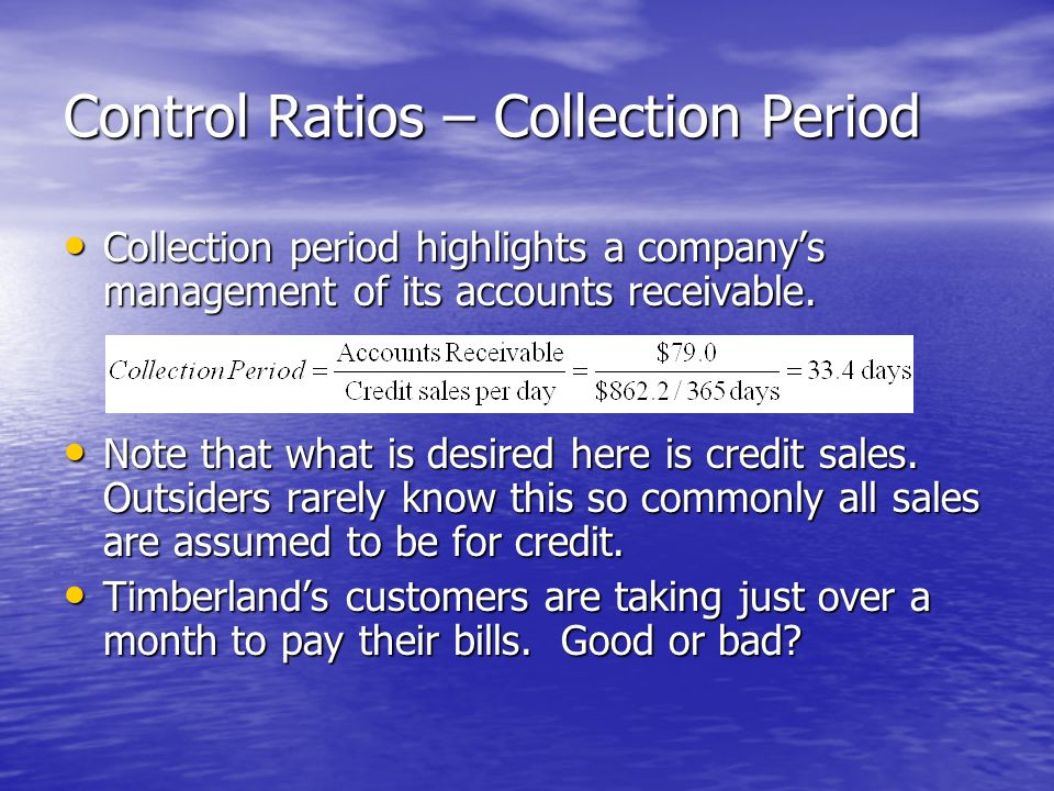 Control Ratios – Collection Period