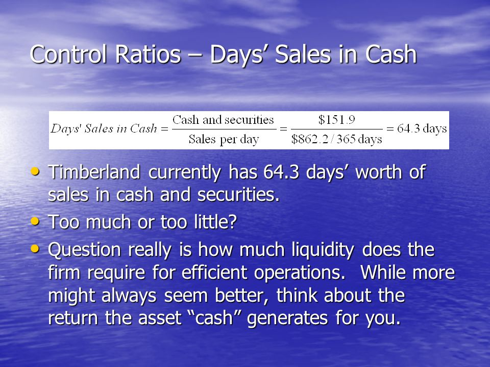 Control Ratios – Days' Sales in Cash