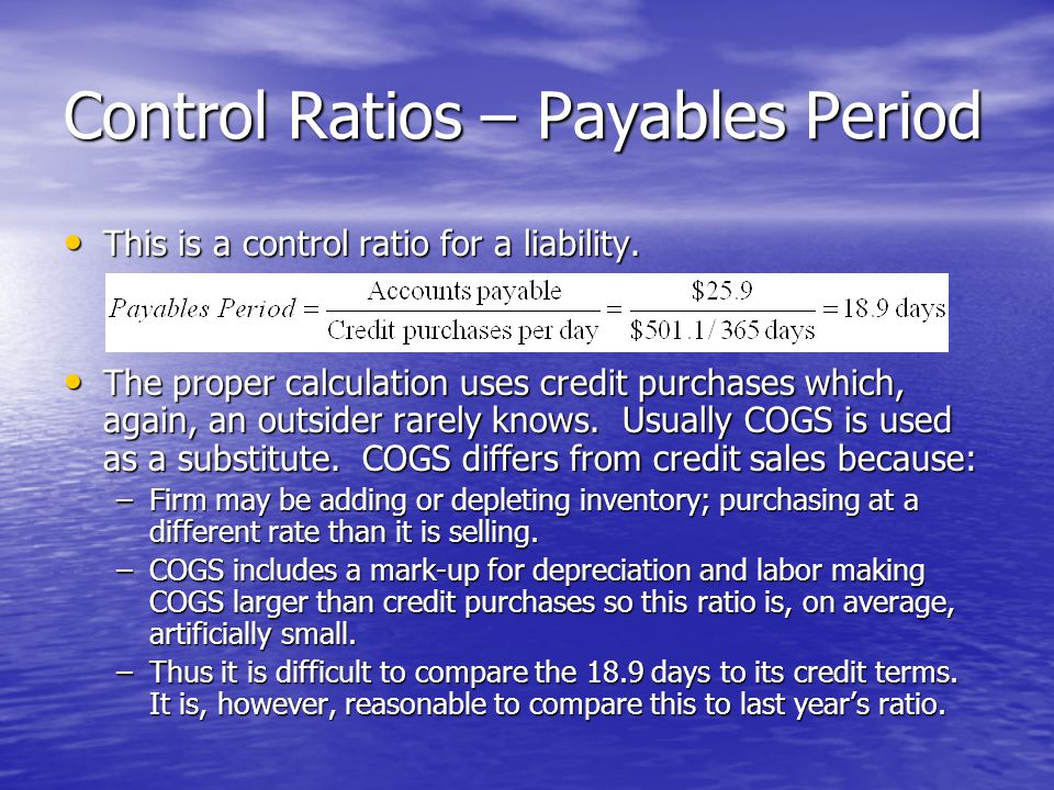 Control Ratios – Payables Period