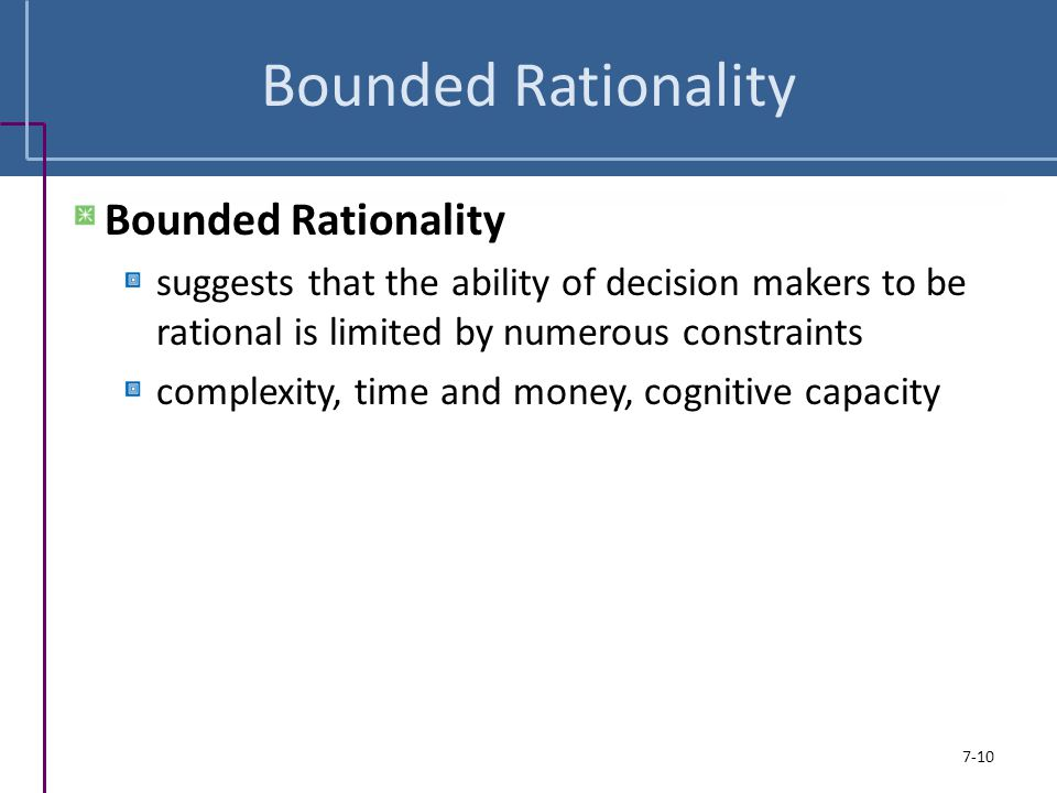Bounded Rationality Bounded Rationality