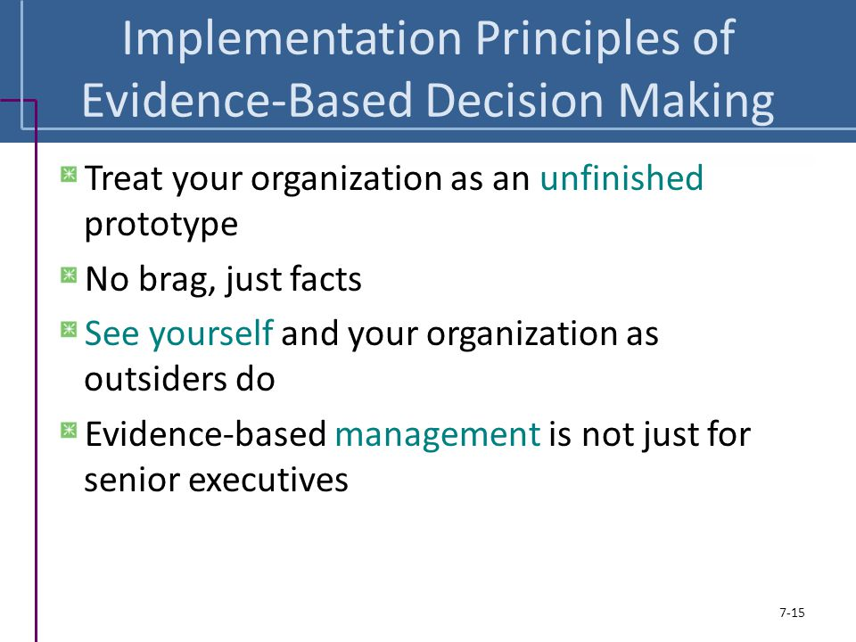 Implementation Principles of Evidence-Based Decision Making