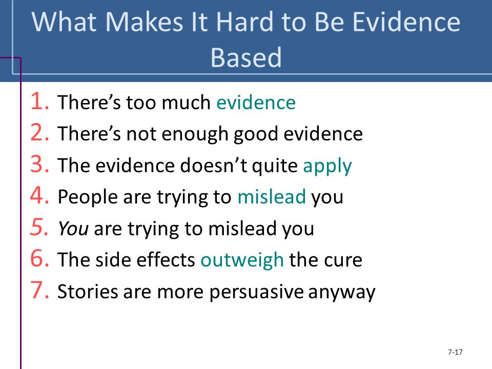 What Makes It Hard to Be Evidence Based