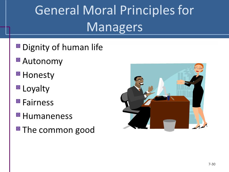 General Moral Principles for Managers