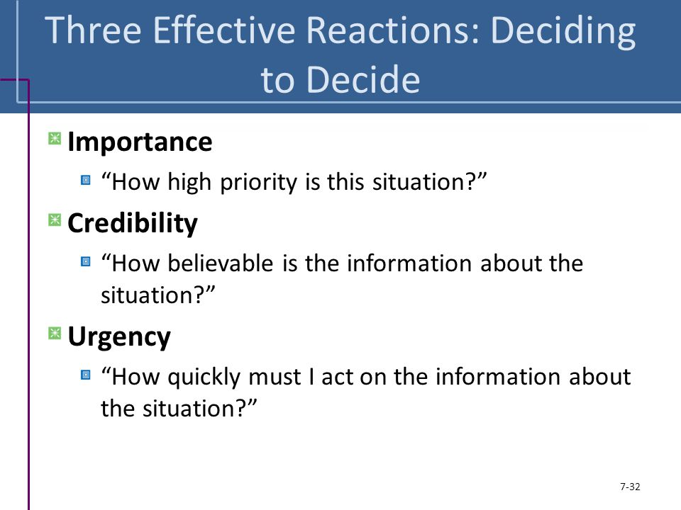 Three Effective Reactions: Deciding to Decide