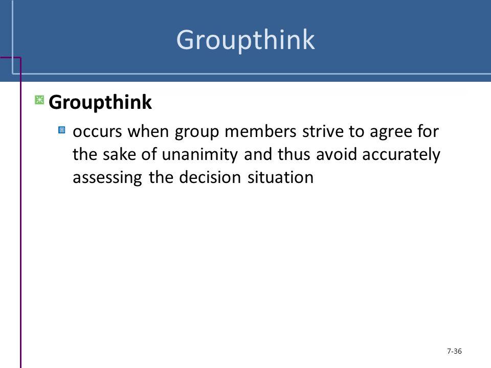 Groupthink Groupthink