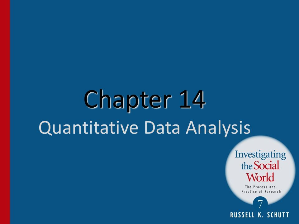Chapter 14 Quantitative Data Analysis