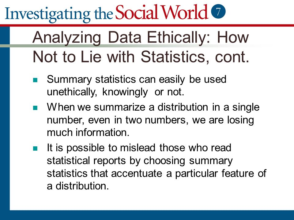 Analyzing Data Ethically: How Not to Lie with Statistics, cont.