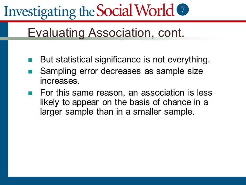 Evaluating Association, cont.