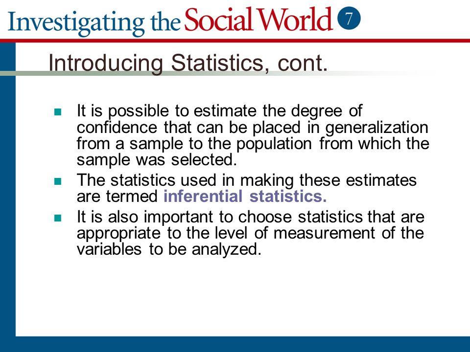 Introducing Statistics, cont.