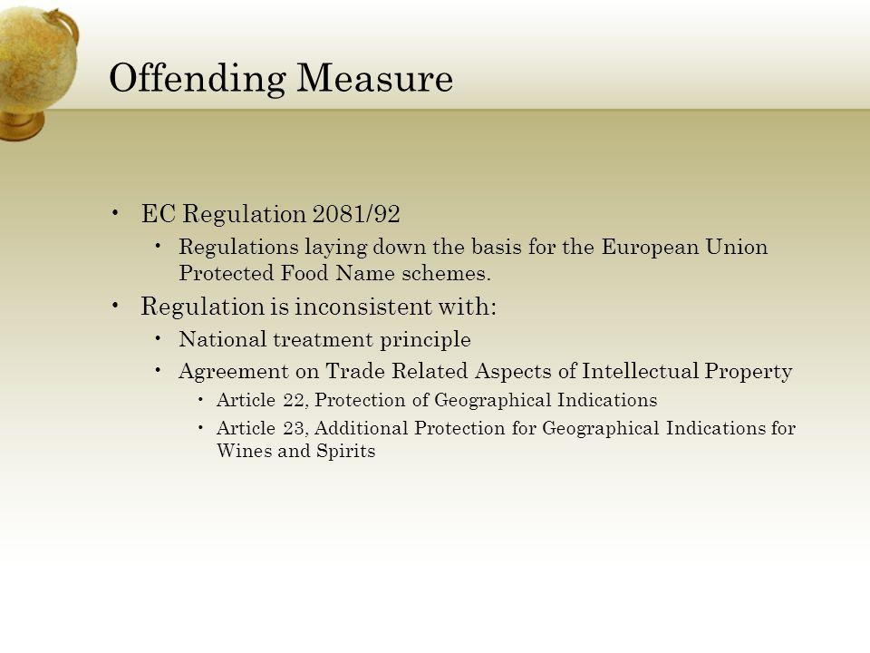 Offending Measure EC Regulation 2081/92