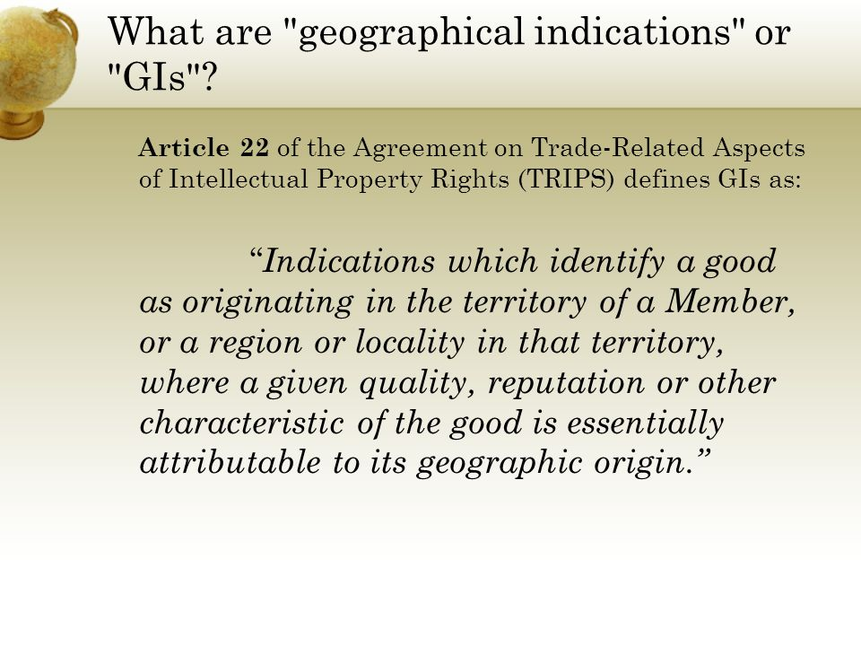 What are geographical indications or GIs