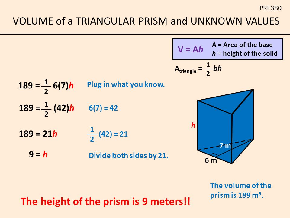 The height of the prism is 9 meters!!