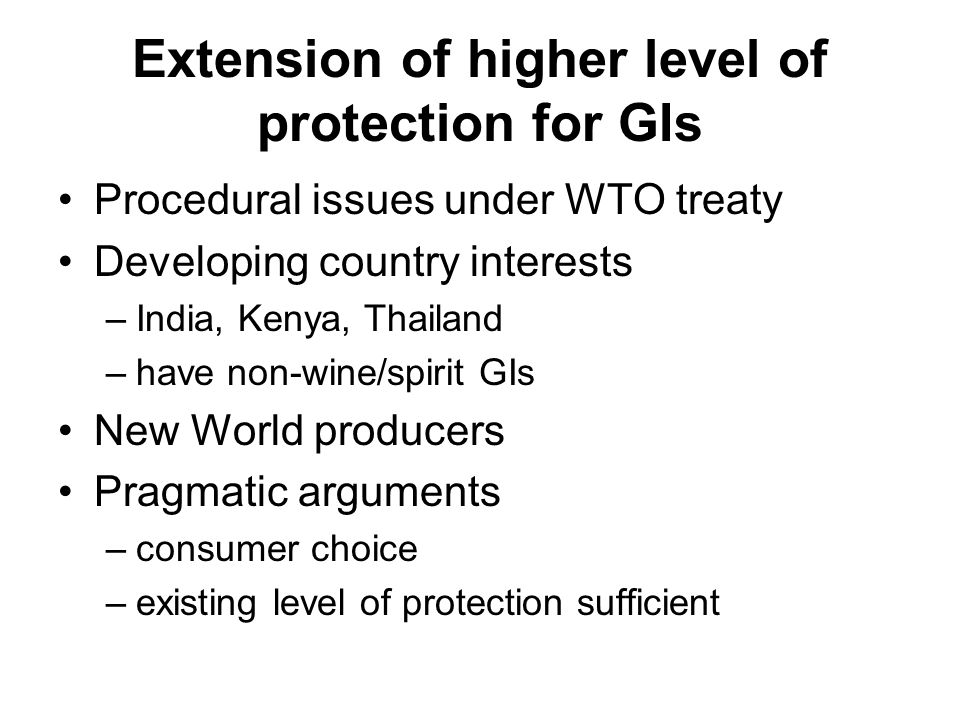 Extension of higher level of protection for GIs