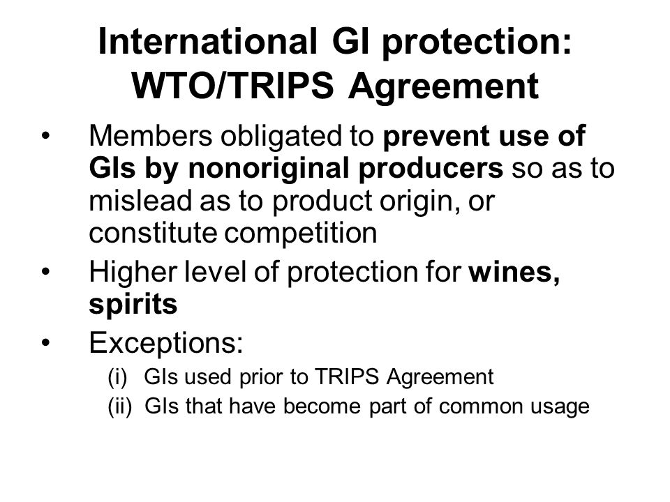 International GI protection: WTO/TRIPS Agreement