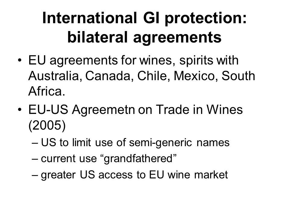 International GI protection: bilateral agreements