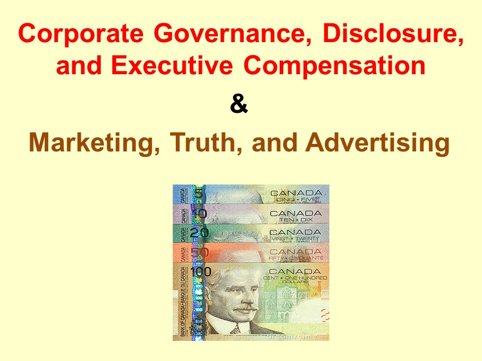 Corporate Governance, Disclosure, and Executive Compensation