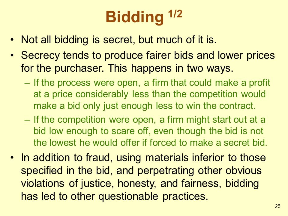 Bidding 1/2 Not all bidding is secret, but much of it is.