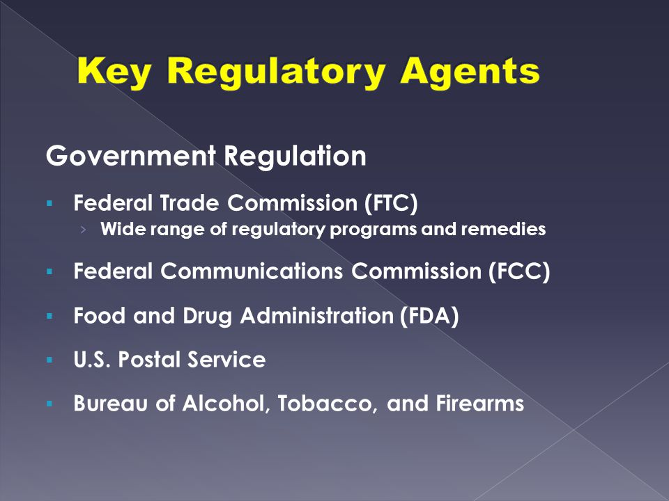 Key Regulatory Agents Government Regulation