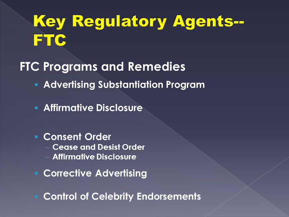 Key Regulatory Agents--FTC