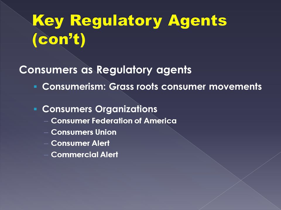 Key Regulatory Agents (con't)