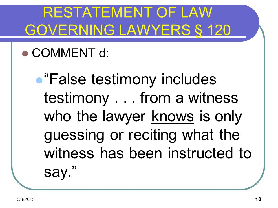 RESTATEMENT OF LAW GOVERNING LAWYERS § 120
