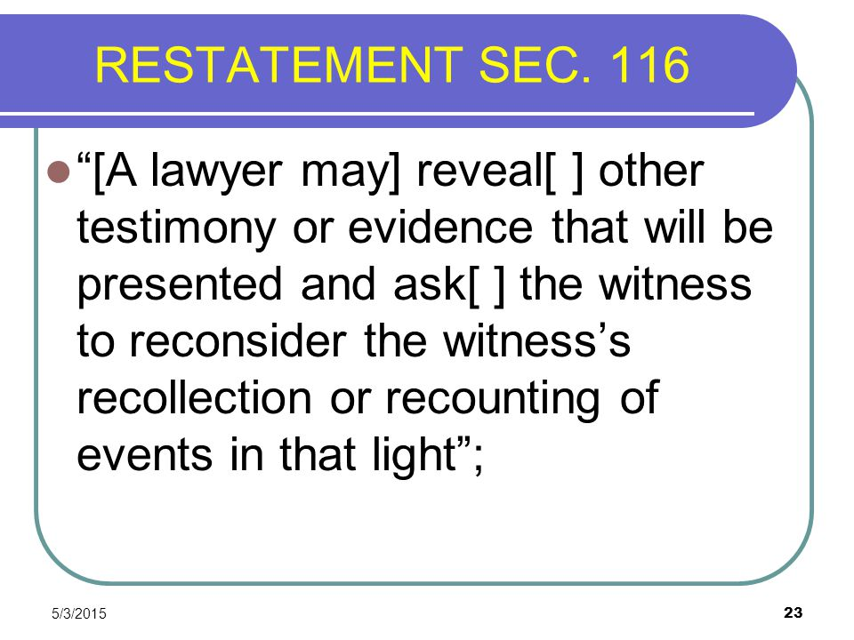 RESTATEMENT SEC. 116
