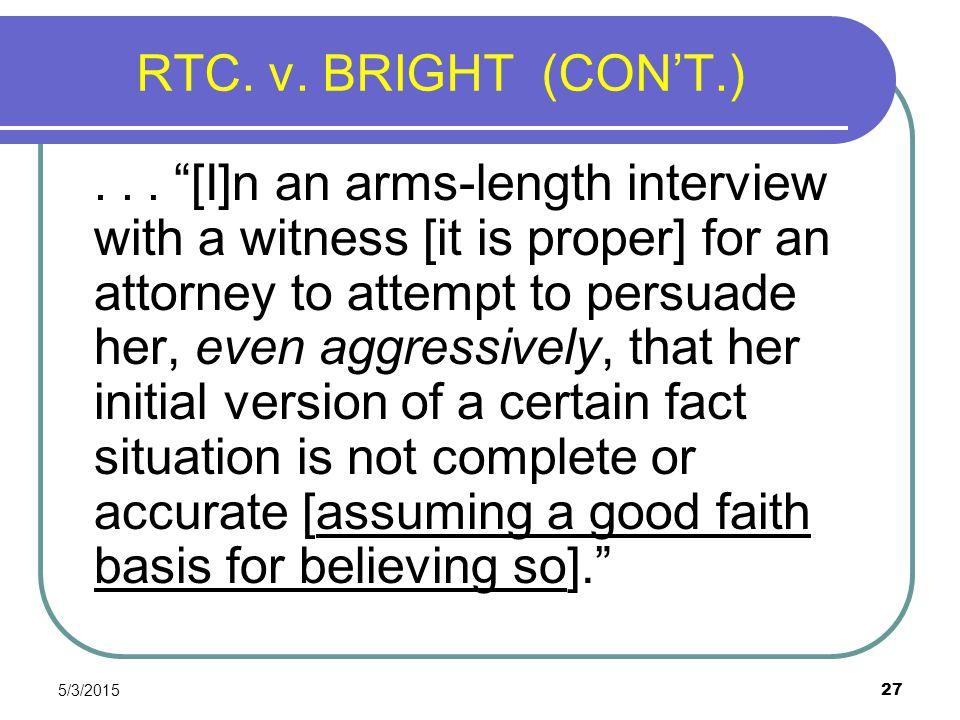 RTC. v. BRIGHT (CON'T.)