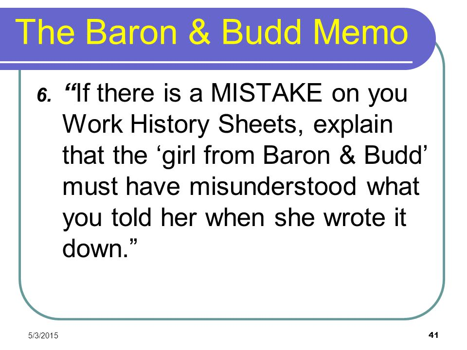 The Baron & Budd Memo