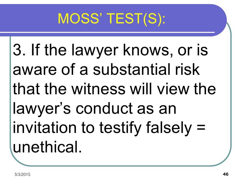 MOSS' TEST(S):