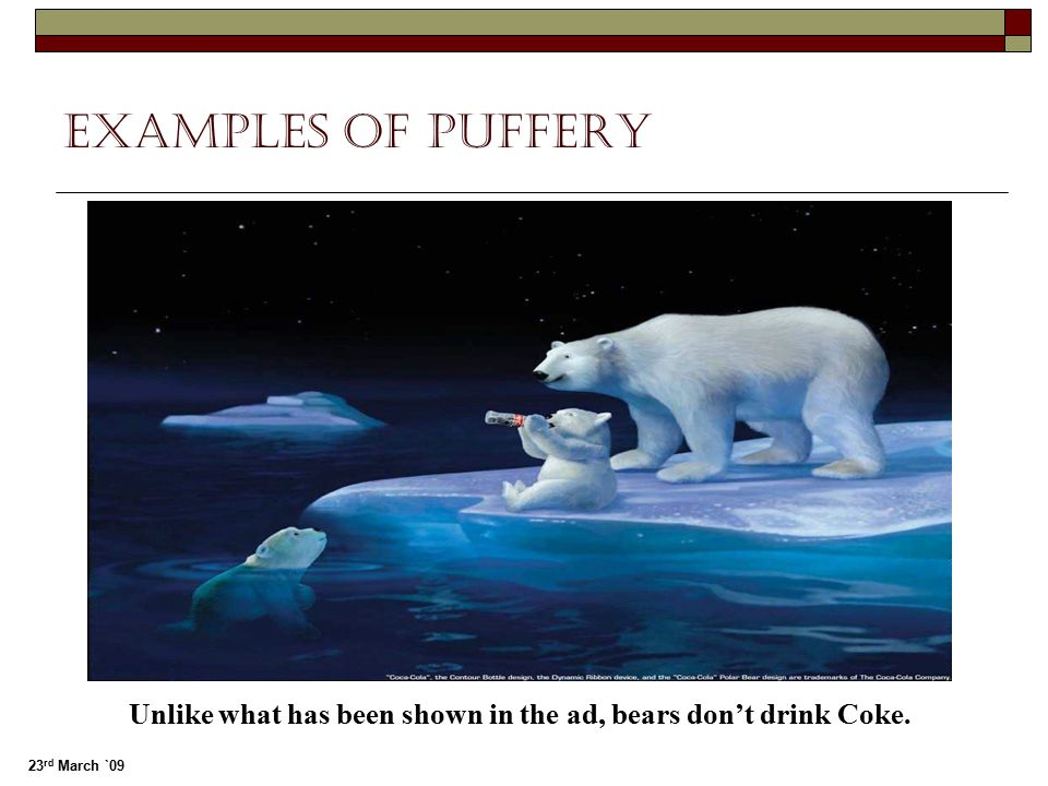 Unlike what has been shown in the ad, bears don't drink Coke.