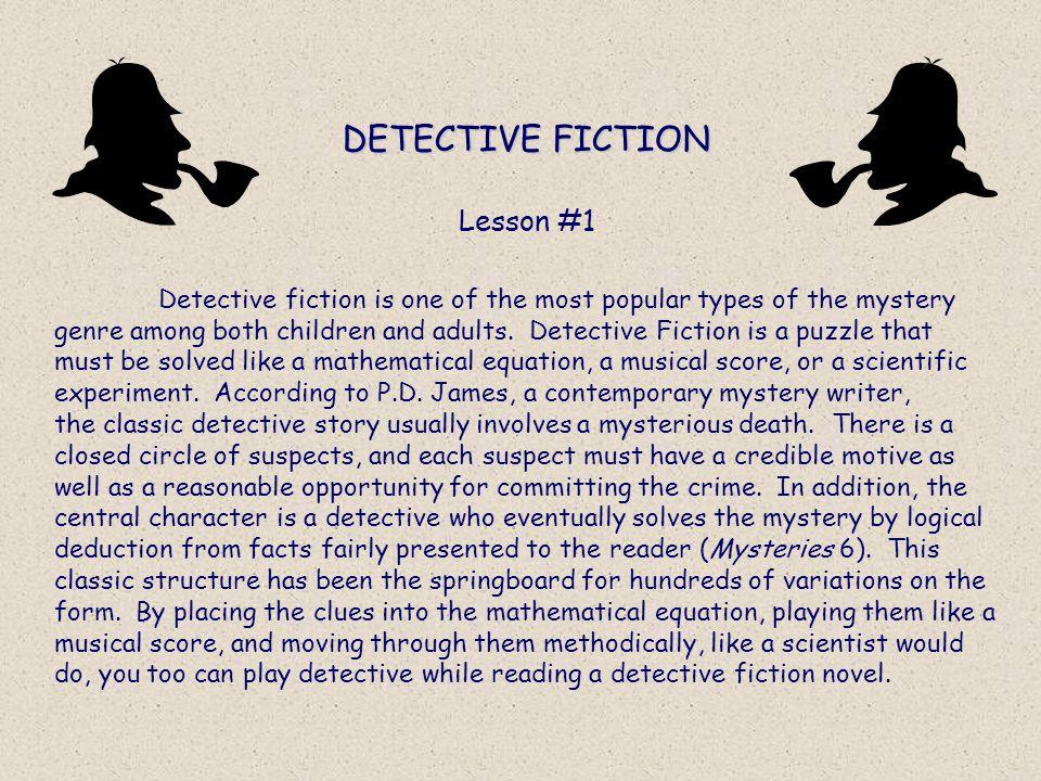 DETECTIVE FICTION Lesson #1