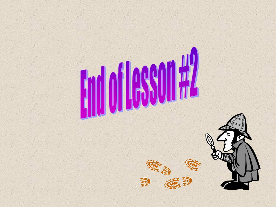 End of Lesson #2
