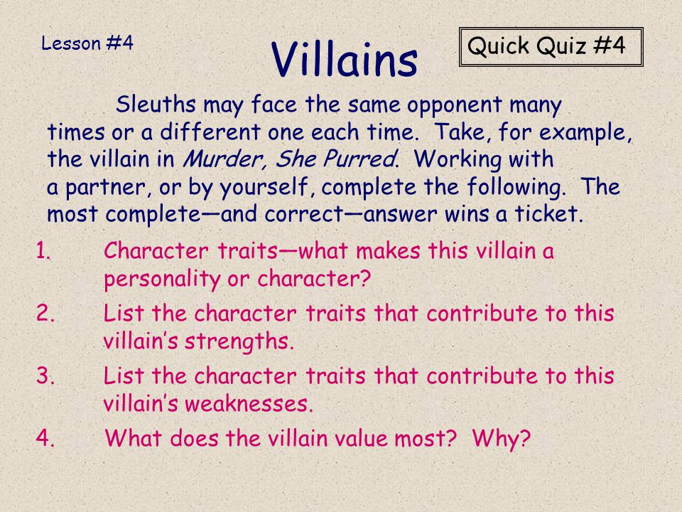 Villains Quick Quiz #4 Sleuths may face the same opponent many