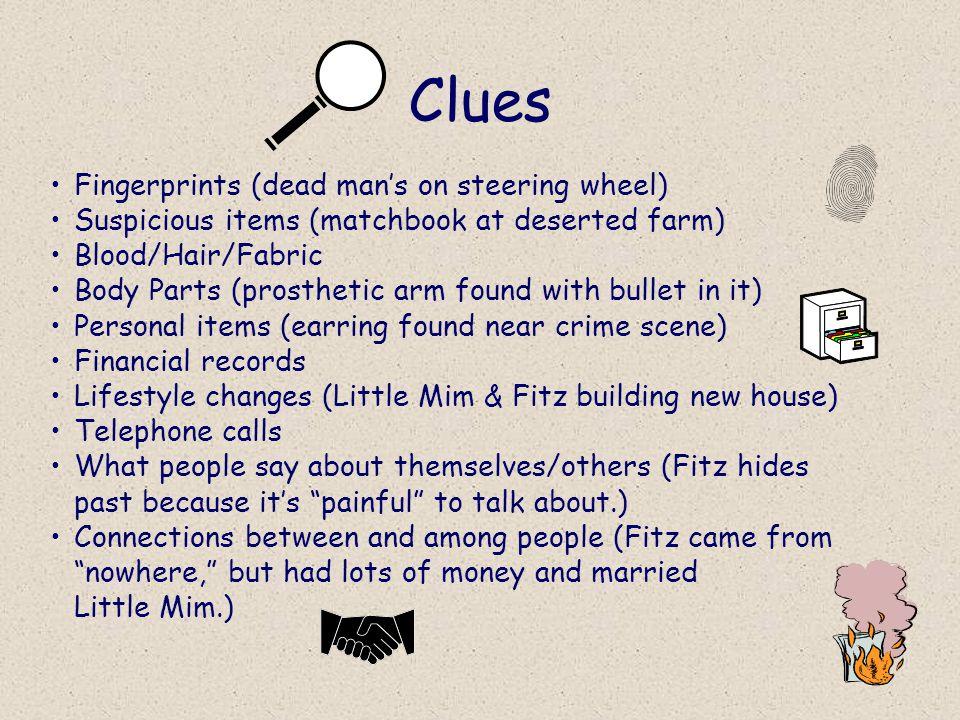 Clues Fingerprints (dead man's on steering wheel)